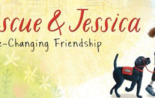 Rescue & Jessica: A Life-Changing Journey